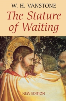 The Stature of Waiting, Paperback Book