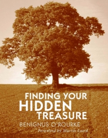 Finding Your Hidden Treasure : The Way of Silent Prayer, Paperback / softback Book