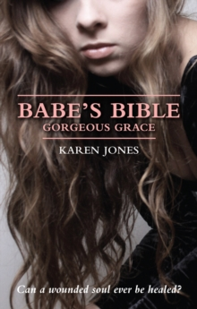 Babe's Bible: Gorgeous Grace, Paperback Book