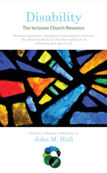 Disability: The Inclusive Church Resource, Paperback / softback Book