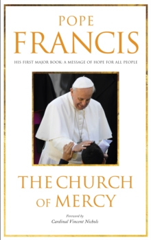 The Church of Mercy : His First Major Book: A Message of Hope for All People, Paperback / softback Book