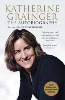 Katherine Grainger: The Autobiography, Paperback Book
