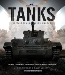 Tanks: 100 Years of Armoured Warfare, Hardback Book
