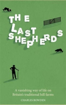 The Last Shepherds, Hardback Book