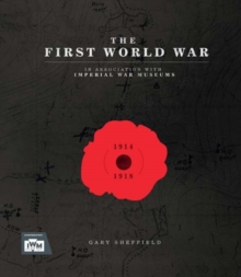IWM The First World War, Hardback Book