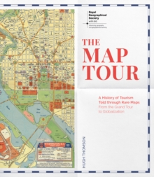 The Map Tour (Royal Geographical Society), Hardback Book