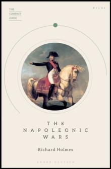 The Compact Guide: The Napoleonic Wars, Mixed media product Book