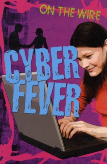 Cyber Fever, Paperback Book