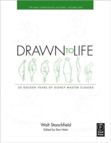 Drawn to Life: 20 Golden Years of Disney Master Classes : Volume 1: The Walt Stanchfield Lectures, Paperback / softback Book