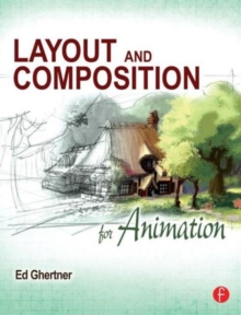 Layout and Composition for Animation, Paperback / softback Book