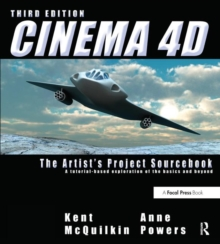 Cinema 4D : The Artist's Project Sourcebook, Paperback / softback Book