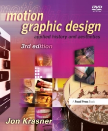 Motion Graphic Design : Applied History and Aesthetics, Paperback / softback Book