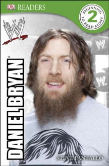 DK Reader Level 2:  WWE Daniel Bryan, EPUB eBook