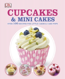 Cupcakes and Mini Cakes, Hardback Book