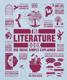 The Literature Book : Big Ideas Simply Explained, Hardback Book