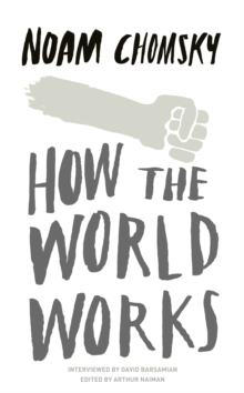 How the World Works, Paperback / softback Book