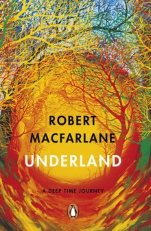 Underland : A Deep Time Journey, EPUB eBook