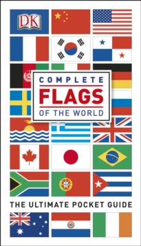 Complete Flags of the World : The Ultimate Pocket Guide, PDF eBook
