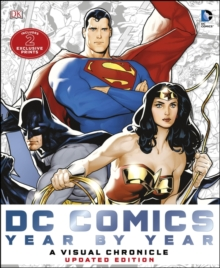 DC Comics Year by Year A Visual Chronicle, Hardback Book