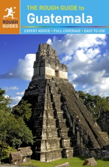 The Rough Guide to Guatemala (Travel Guide), Paperback / softback Book