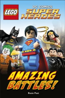 LEGO (R) DC Comics Super Heroes Amazing Battles, Hardback Book