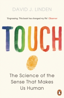 Touch : The Science of the Sense That Makes Us Human, Paperback Book