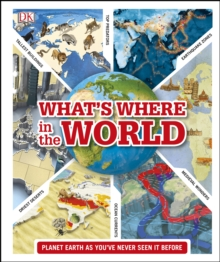 What's Where in the World : Planet Earth as you've never seen it before, PDF eBook