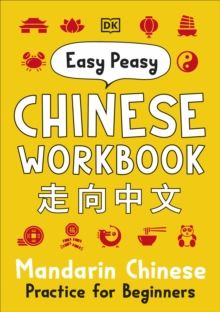 Easy Peasy Chinese Workbook : Mandarin Chinese Practice for Beginners, Paperback / softback Book