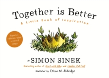 Together is Better : A Little Book of Inspiration, Hardback Book