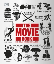 The Movie Book : Big Ideas Simply Explained, Hardback Book