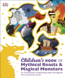 Children's Book of Mythical Beasts and Magical Monsters, Paperback Book
