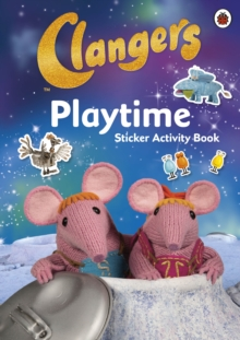 Clangers: Playtime Sticker Activity Book, Paperback Book