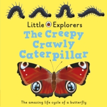 The Creepy, Crawly Caterpillar: Ladybird Little Explorers, Board book Book