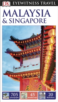 DK Eyewitness Travel Guide Malaysia and Singapore, Paperback Book