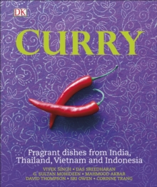 Curry : Fragrant Dishes from India, Thailand, Vietnam and Indonesia, Hardback Book