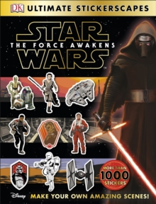 Star Wars (TM) The Force Awakens Ultimate Stickerscapes, Paperback Book