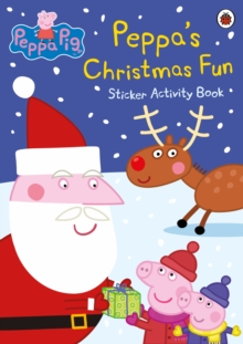 Peppa Pig: Peppa's Christmas Fun Sticker Activity Book, Paperback Book