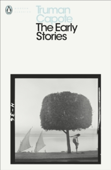 The Early Stories of Truman Capote, Paperback / softback Book