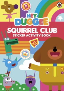 Hey Duggee: Squirrel Club Sticker Activity Book, Paperback / softback Book