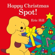 Spot: Happy Christmas, Spot!, Board book Book