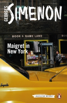 Maigret in New York : Inspector Maigret #27, Paperback Book