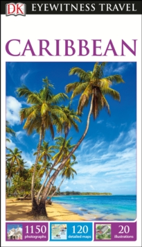 DK Eyewitness Travel Guide Caribbean, Paperback Book