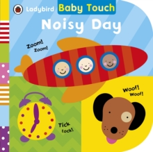 Baby Touch: Noisy Day, Board book Book