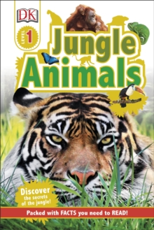 Jungle Animals : Discover the Secrets of the Jungle!, Hardback Book
