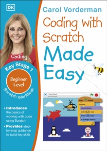 Coding With Scratch Made Easy Ages 5-9 Key Stage 1, Paperback / softback Book