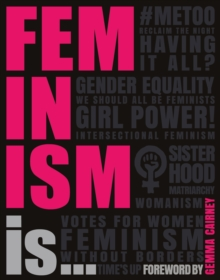 Feminism Is..., Paperback / softback Book