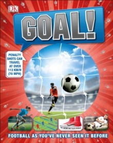 Goal! : Football As You've Never Seen It Before, Hardback Book