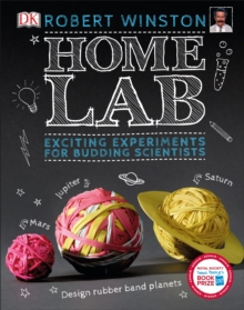 Home Lab : Exciting Experiments for Budding Scientists, Hardback Book