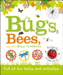 Bugs, Bees And Other Buzzy Creatures, Hardback Book