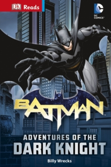 DC Comics Batman Adventures of the Dark Knight, Hardback Book